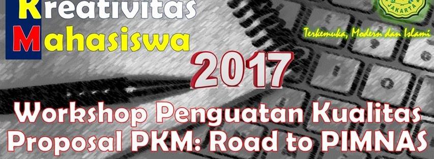 Workshop Penguatan Kualitas Proposal PKM: Road to PIMNAS